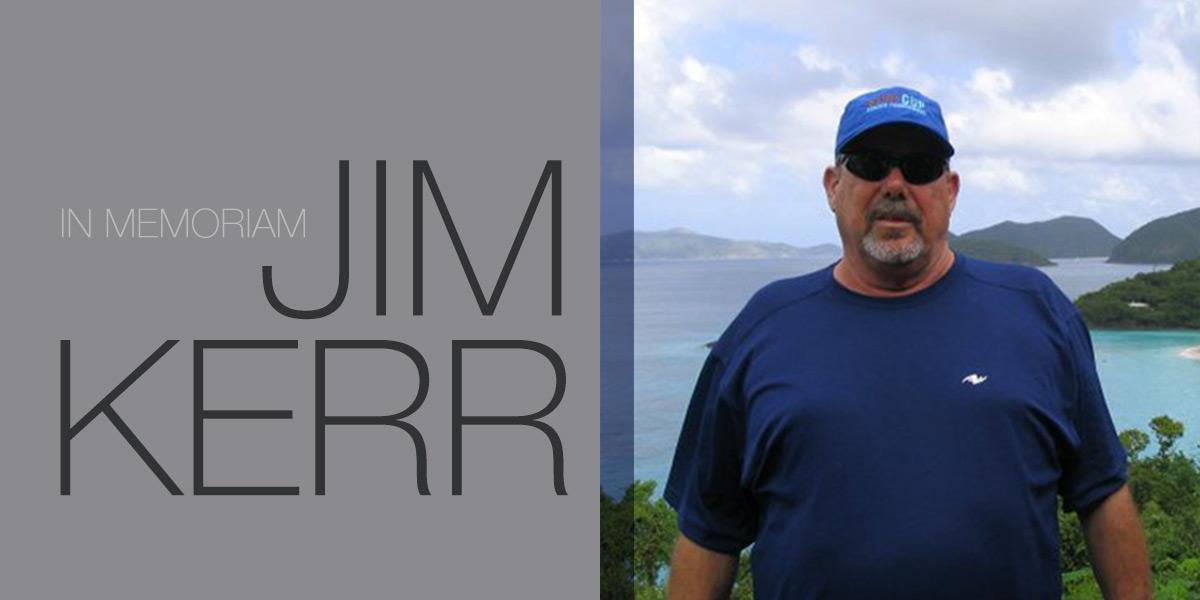 In Memoriam JIM KERR